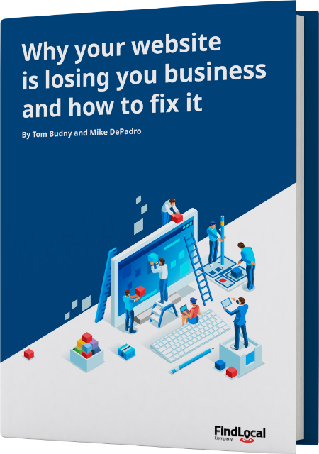 cover of the 'Why your website is losing you business and how to fix it' ebook by Tom Budny and Mike DePadro